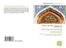 Bookcover of 2010 Qur'an-burning Controversy