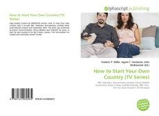 Couverture de How to Start Your Own Country (TV Series)