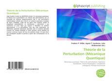 Portada del libro de Théorie de la Perturbation (Mécanique Quantique)
