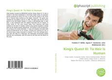 Bookcover of King's Quest III: To Heir Is Human