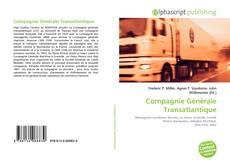 Bookcover of Compagnie Générale Transatlantique