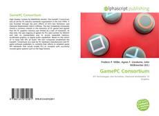 Bookcover of GamePC Consortium