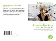 Portada del libro de Deutschland Sucht den Superstar (season 4)