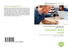 Bookcover of Kolej Sultan Abdul Hamid