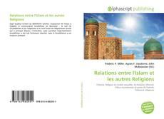 Portada del libro de Relations entre l'Islam et les autres Religions