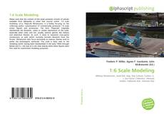 Bookcover of 1:6 Scale Modeling