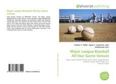 Copertina di Major League Baseball All-Star Game Venues