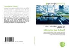 Bookcover of L'Histoire des 3 Adolf