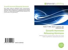 Обложка Growth Hormone Releasing Hormone