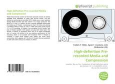 Copertina di High-definition Pre-recorded Media and Compression