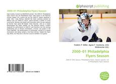 Bookcover of 2000–01 Philadelphia Flyers Season