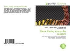 Copertina di Motor Racing Venues by Capacity
