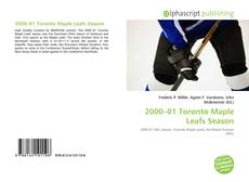 Bookcover of 2000–01 Toronto Maple Leafs Season