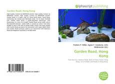 Bookcover of Garden Road, Hong Kong