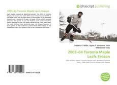 Обложка 2003–04 Toronto Maple Leafs Season