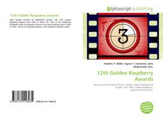 Bookcover of 12th Golden Raspberry Awards