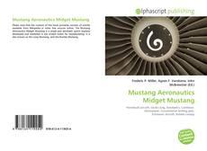 Bookcover of Mustang Aeronautics Midget Mustang