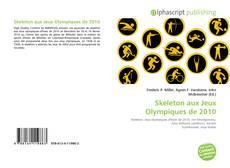 Skeleton aux Jeux Olympiques de 2010 kitap kapağı