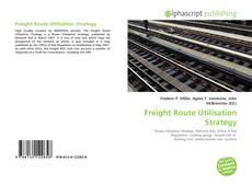 Copertina di Freight Route Utilisation Strategy