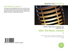 Bookcover of Glee: The Music, Volume 1