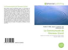 Portada del libro de La Communauté de l'Anneau (Livre)