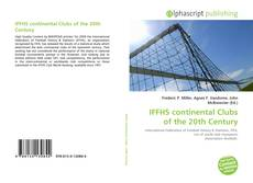 Couverture de IFFHS continental Clubs of the 20th Century