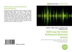 Bookcover of 2009 Liga De Fútbol Profesional Boliviano Season