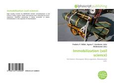 Bookcover of Immobilization (soil science)