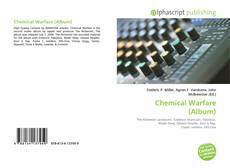 Bookcover of Chemical Warfare (Album)