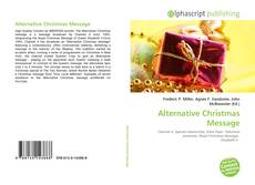Bookcover of Alternative Christmas Message