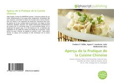 Bookcover of Aperçu de la Pratique de la Cuisine Chinoise