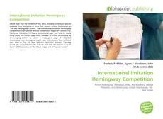 International Imitation Hemingway Competition kitap kapağı
