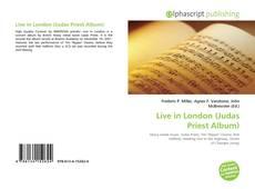 Bookcover of Live in London (Judas Priest Album)