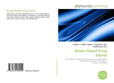 Bookcover of Brown Dwarf X-ray Source