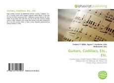 Bookcover of Guitars, Cadillacs, Etc., Etc.