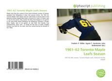 Обложка 1961–62 Toronto Maple Leafs Season