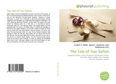 Bookcover of The Tale of Tsar Saltan