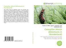 Portada del libro de Caterpillar (Alice's Adventures in Wonderland)