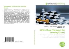 Bookcover of White King (Through the Looking-Glass)