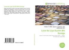 Capa do livro de Love Ke Liye Kuchh Bhi Karega