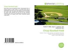 Bookcover of Chiayi Baseball Field
