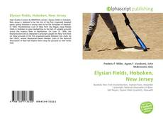 Bookcover of Elysian Fields, Hoboken, New Jersey