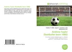 Bookcover of Andrew Taylor (footballer born 1986)