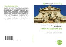 Bookcover of Polish Cathedral Style