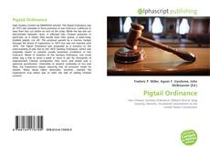 Bookcover of Pigtail Ordinance