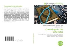 Bookcover of Cosmology in the Caliphates