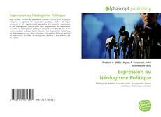 Bookcover of Expression ou Néologisme Politique