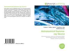 Couverture de Astronomical Gamma-ray Source