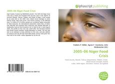 Bookcover of 2005–06 Niger Food Crisis