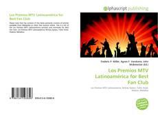 Обложка Los Premios MTV Latinoamérica for Best Fan Club